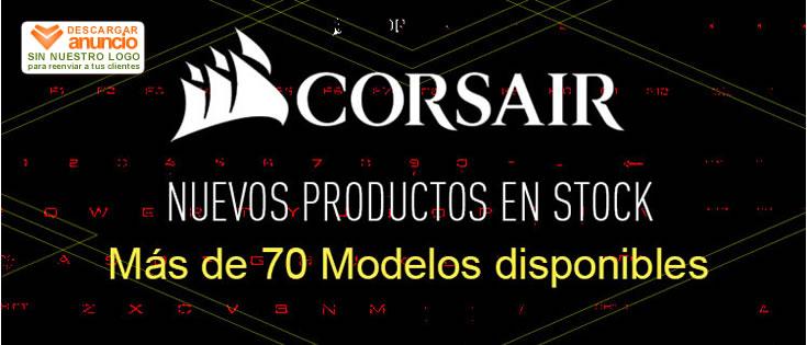 Nuevos Productos CORSAIR en Stock